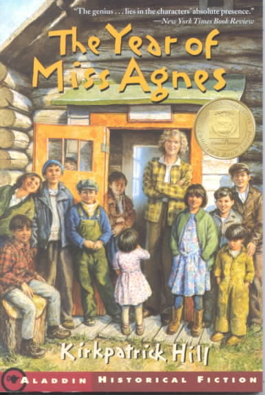 The Year of Miss Agnes By Hill, Kirkpatrick
