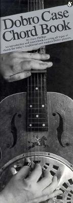 Dobro Case Chord Book By Phillips, Stacy