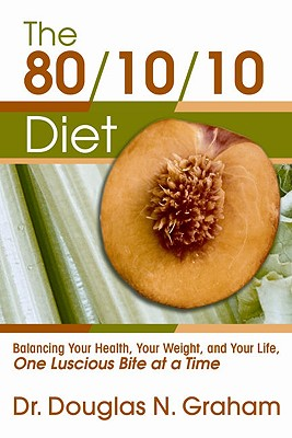 80/10/10 Diet By Graham, Douglas N.